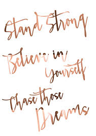 stand strong believe in yourself those dreams large copper