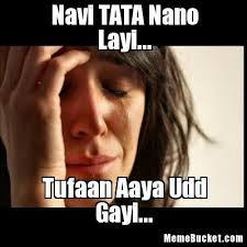 Tata Meme - navi tata nano layi create your own meme