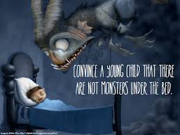 writing prompt convince a young child that there are not monsters