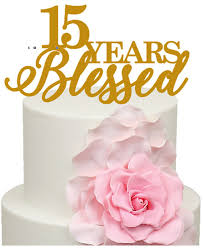 15 wedding anniversary 15 years blessed 15th wedding anniversary acrylic cake topper from