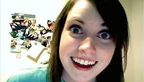 Internet Girlfriend Meme - overly attached girlfriend meme internet photo shared by ardisj