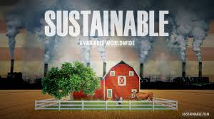 sustainable a documentary on the local food movement in america
