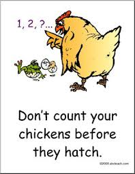 Never Count Your Chicken Before They Hatch Poster Proverb Esl Abcteach