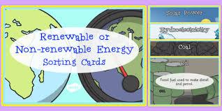 renewable and non renewable energy sorting cards renewable