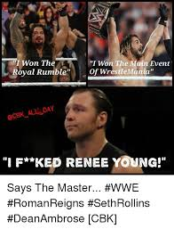 Dean Ambrose Memes - 25 best memes about renee young renee young memes