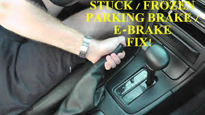 fixing a stuck parking brake or emergency e brake with basic hand