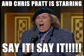 Chris Pratt Meme - is chris pratt going to be han solo meme on imgur