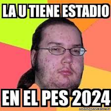 U Meme - meme friki la u tiene estadio en el pes 2024 1382783