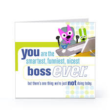 funny boss u0027s day cards sayings messages quotes