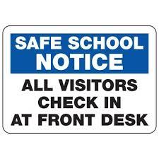 check in desk sign all visitors report to front desk safe notice signs seton