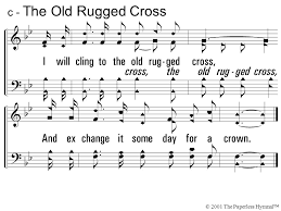 The Old Rugged Cross Music The Old Rugged Cross Hymn Written By George Bennard Rooted In