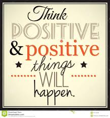 Positive Thinking Meme - think positive and positive thingd will happen stock vector