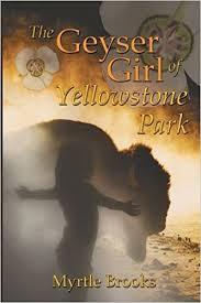 amazon com nine s myrtle the geyser of yellowstone park amazon co uk myrtle
