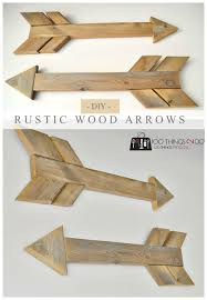 diy wood arrows 100 things 2 do
