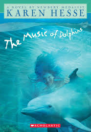 the music of dolphins by karen hesse scholastic