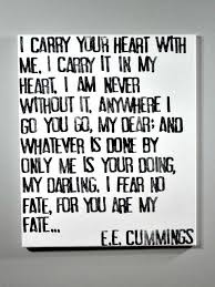 wedding quotes ee i carry your heart e e poem on canvas poem canvases