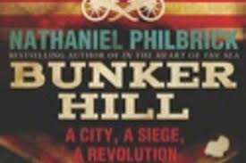 siege a bunker hill a city a siege a revolution history