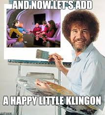 Bob Ross Meme - star trek the next generation meme bob ross painting on bingememe