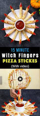 15 minute witches fingers pizza sticks tipbuzz