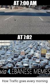 Lebanese Meme - 25 best memes about traffic lebanese meme and memes traffic