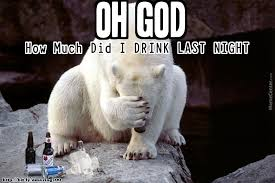 Funny Alcohol Memes - funny alcohol memes oh god how much did i drink last night by