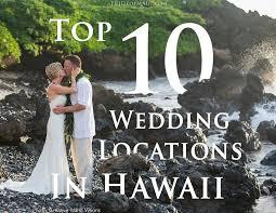 inexpensive wedding venues island top 10 hawaii wedding locations best hawaii reception venues