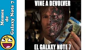 Galaxy Note Meme - memes del samsung galaxy note 7 la mamá meme youtube