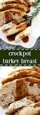 ready turkey thanksgiving best 25 turkey breast ideas on pinterest slow cook turkey