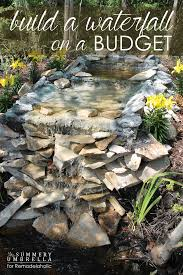How To Build A Diy by Remodelaholic Build A Waterfall On A Budget