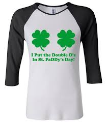 where do you put a st i put the double d s in st paddy s day funny st patrick s day