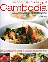 cuisine s 60 review the food cooking of cambodia sybaritica