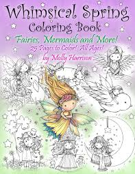 whimsical spring coloring book fairies mermaids and more all