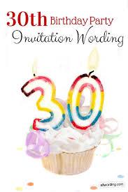 30th birthday invitation wording allwording com