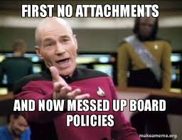 Annoyed Picard Meme - first no attachments and now messed up board policies annoyed