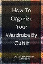 best 25 best way to organize closet ideas on pinterest maximize