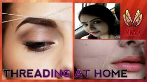 How To Do Eyebrow How To Do Eyebrow Upper Lip U0026 Forehead Threading At Home
