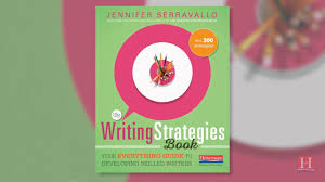 the writing strategies book by jennifer serravallo your everything