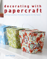 paper craft for home decoration decorating with papercraft 25 fresh and eco friendly projects for