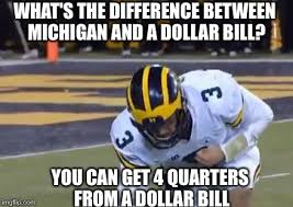 Funny College Football Memes - image tagged in memes michigan sucks michigan football jim harbaugh