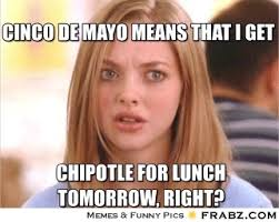 Meme Cinco De Mayo - 7 hilarious and frighteningly honest cinco de mayo memes