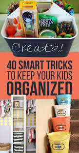 Organizing Kids Rooms by 166 Best Organization Ideas For Moms And Kids Images On Pinterest
