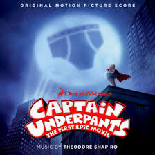 captain underpants the first epic movie original motion picture