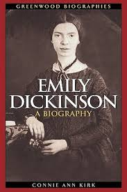 emily dickinson biography death emily dickinson a biography by connie ann kirk