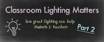 fluorescent light filters for classrooms how classroom lighting can help keep students alert