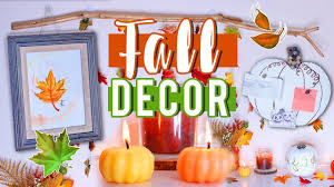 Home Made Fall Decorations Diy Fall Decor For 2017 Youtube