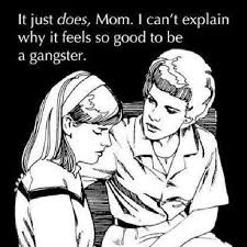 So Good Meme - it feels so good to be a gangster meme by scarlett leigh3