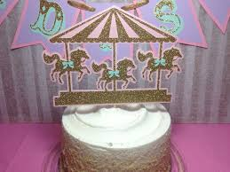 carousel cake topper 175 best carousel images on carousel party party