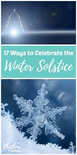 ways to celebrate the winter solstice rhythms of play