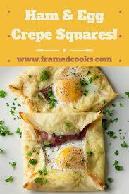 egg recipes for dinner ham and egg crepe squares framed cooks