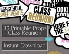 ideas for class reunions class reunion printable photo booth props high school reunion